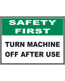 Turn Machine Off After Use Sign