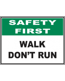 Walk Dont Run Sign