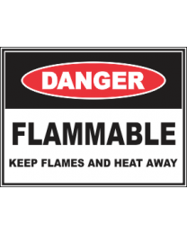 Flammable Keep Flames Or Heat Away Sign Sign