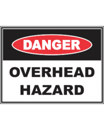 Overhead Hazard Sign