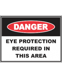 Eye Protection Required In This Area  Sign