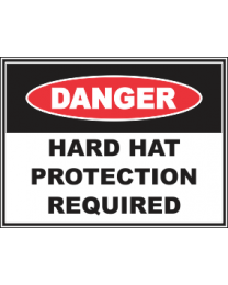 Hard Hat  Protection Required  Sign