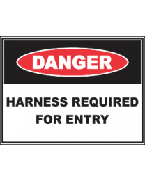 Harness Required For Entry Sign