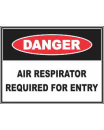 Air Respirator Required For Entry Sign