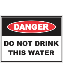 Do Not Drink This water Sign