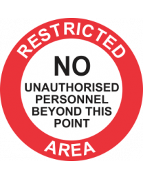 Restricted Area No Unauthorised Personnel Beyond This Point Sign