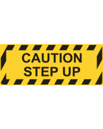Caution Step Up Sign