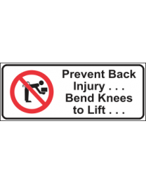 Prevent Back Injury Bend Knees To Lift Sign