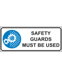 Safety Guards Must Be Used Sign