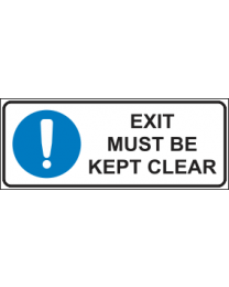 Exit Must Be Kept Clear Sign