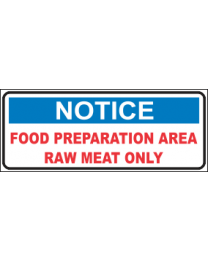 Food Preparation Area Raw Meat Only Sign