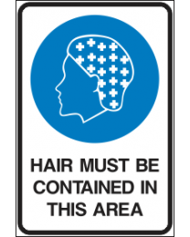 Hair Must Be Contained In This Area Sign