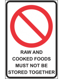 Raw And Cooked Foods Must Not Be Stored Together Sign