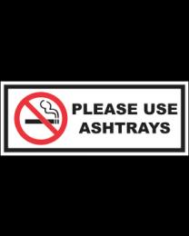 Please Use Ashtrays Sign