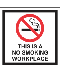 This Is A No Smoking Workplace Sign