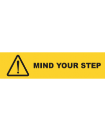 Mind Your Step Sign
