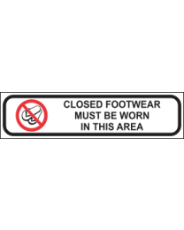Closed Footwear Must Be Worn In This Area Sign