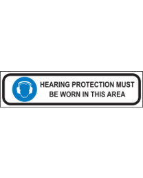 Hearing Protection Must Be Worn In This Area  sign