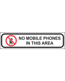 No Mobile Phones In This Area Sign