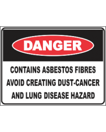 Contains Asbestos Fibers Avoid Creating Dust-Cancer And Lung Disease Hazard Sign
