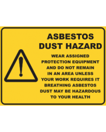 Asbestos Dust Hazard Sign
