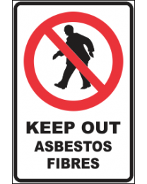 Keep Out Asbestos Fibers Sign