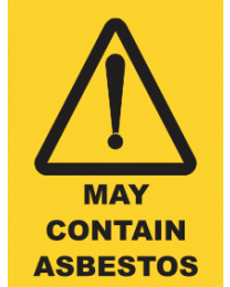May Contain Asbestos Sign