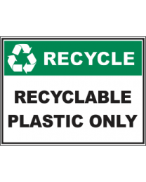 Recyclable Plastics Only Sign