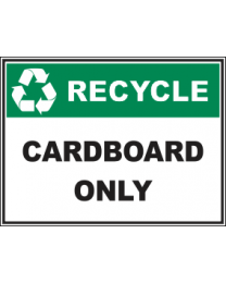 Recycle Cardboard Only Sign