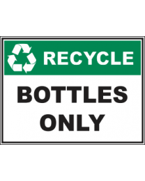 Recycle Bottles Only Sign