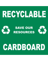 Recyclable Save Our Resources Cardboard Sign