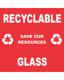 Recyclable Save Our Resources Glass Sign