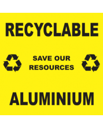 Recyclable Save Our Resources Aluminium Sign