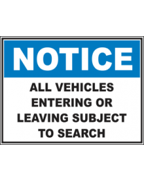 All Vehicles Entering Or Leaving Subject To Search Sign