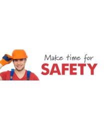 Make Time For Safety