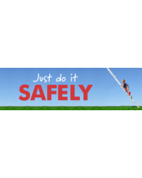 Just Do It Safely Sign
