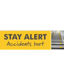 Stay Alert Accidents Hurt