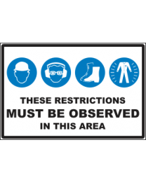These Restrictions Must Be  Observed In This Area Sign
