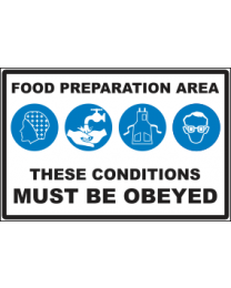 Food Preparation Area These Conditions Must Be Obeyed Sign