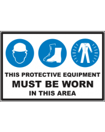 This Protective Equipments Must Be Worn In This Area Sign