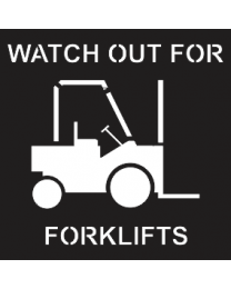 Watch Out For Forklifts Sign