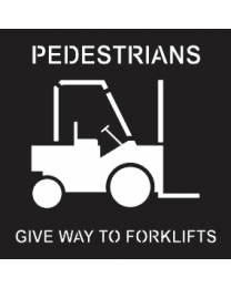 Pedestrians Give Way To Forklifts Sign