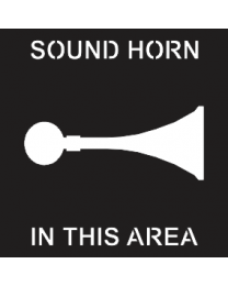 Sound Horn In This Area Sign