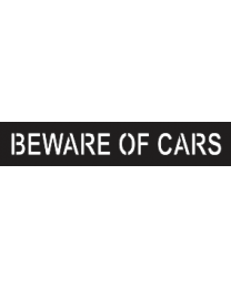 Beware Of Cars Sign