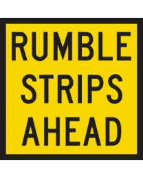 Rumble Strips Ahead Sign
