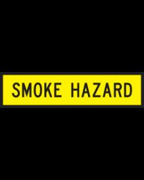 Smoke Hazard Sign
