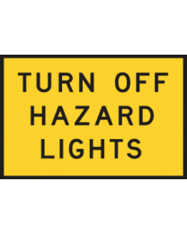 Turn Off Hazard Lights Sign
