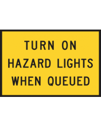 Turn On Hazard Lights When Queued Sign