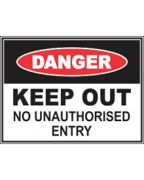 Keep Out No Unauthorised Entry