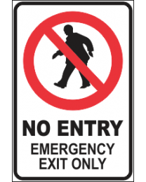 No Entry Emergency Exit Only